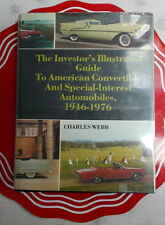 Illustrated Guide American Convertibles & Special Interest Autos 1946-1976 Webb