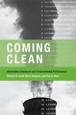 Coming Clean: Information Disclosure and Environmental Performance (American an