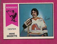 RARE 1974-75 OPC WHA # 46 NORDIQUES GAUDETTE ROOKIE NRMT CARD  (INV# A448)