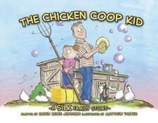 CHICKEN COOP KID - NEW PAPERBACK BOOK