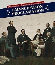 Emancipation Proclamation (Documents of American Democracy) by Nagelhout, Ryan