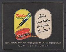 Reklamemarke - Pelikan, Günther Wagner, Füllhalter, Ludwig Hohlwein (#25624)