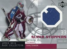 2002-03 UPPER DECK MASK COLLECTION SUPER STOPPERS PATRICK ROY GAME USED JERSEY