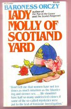 LADY MOLLY OF SCOTLAND YARD (Baroness Orczy/early woman police detective)