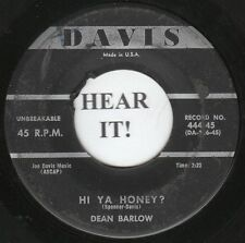 Dean Barlow R&B 45 (Davis 444) Hi Ya Honey?/ AS God Is My Judge