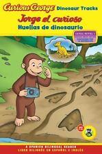 Curious George: Jorge el Curioso Huellas de Dinosaurio by H. A. Rey (2011,...