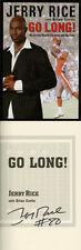Jerry Rice SIGNED AUTOGRAPHED Go Long! San Francisco 49ers HC 1st Ed/1st *RARE*