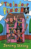 The Indoor Pirates by Strong, Jeremy, Paperback Used Book, Acceptable, FREE & Fa