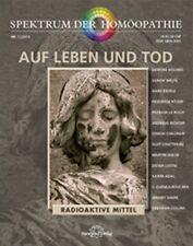 Narayana Verlag Spektrum Homöopathie 2013 - 1, Auf Leben und Tod