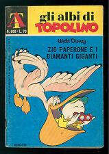 GLI ALBI DI TOPOLINO 899 GENNAIO 1972 WALT DISNEY ZIO PAPERONE DIAMANTI GIGANTI