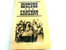 Diamond Dealers & Feather Merchants: Tales From The Sciences Klotz, Irving Ha