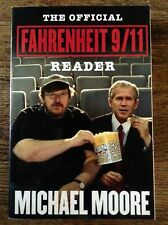 THE OFFICIAL FAHRENHEIT 9/11 READER. MOORE, ***SIGNED***, NEAR FINE