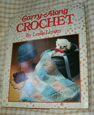CARRY-ALONG CROCHET by LESLIE LINSLEY 1985 HC/DJ