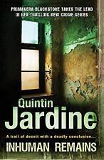 Inhuman Remains (Primavera Blackstone 1) by Quintin Jardine | Paperback Book | 9