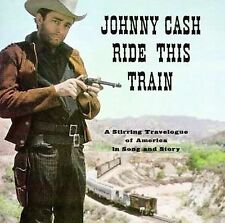 """JOHNNY CASH, CD """"RIDE THIS TRAIN"""" NEW SEALED"""