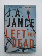 Ali Reynolds Ser.: Left for Dead No. 7 by J. A. Jance (2012, Hardcover) Used