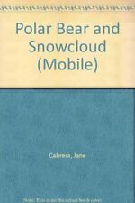 Polar Bear and Snowcloud (Mobile) By Jane Cabrera