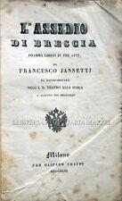 1843 – JANNETTI, L'ASSEDIO DI BRESCIA. DRAMMA – OPERA MILANO TEATRO ALLA SCALA