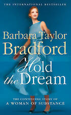 Hold the Dream, Barbara Taylor Bradford, Book, New Paperback