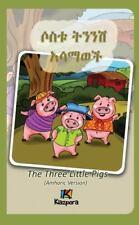 Sostu Tininish Asemawe'ch - Amharic Children Book: The Three Little Pigs (Amhari