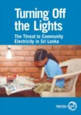 Turning Off the Lights: The Threat to Community Electricity in Sri Lanka