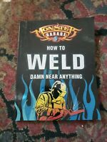 Discovery Channel Monster Garage How to Weld Damn Near Anything Paperback Book