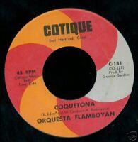 Orquesta Flamboyan LATIN SALSA 45 Mi Nena / Coquetona COTIQUE Label MINT-