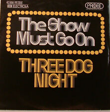 "THE SHOW MUST GO ON THREE DOG NIGHT PRUEBA DUNHILL RECORDS -7""SINGLESE913"