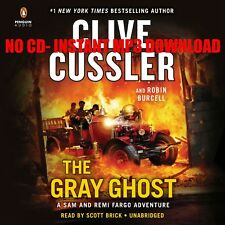 The Gray Ghost Clive Cussler, Robin Burcell - {AUDIOBOOK}
