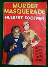 FOOTNER, Hulbert. Murder Masquerade. More Madame Storey Mysteries. c. 1930.