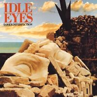 Idle Eyes - Love's Imperfection [New CD]