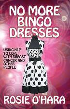 No More Bingo Dresses: Using Nlp to Cope with Breast Cancer and Other People
