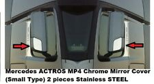 Mercedes ACTROS MP4 Chrome Mirror Cover (Small Type) 2 pieces Stainless STEEL