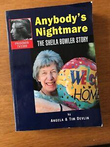 Anybody's Nightmare: Sheila Bowler Story by Angela Devlin, Tim Devlin...