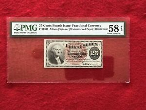 FR-1301 Fourth Issue Fractional Currency 25c Cents *PMG 58 EPQ Choice AU*