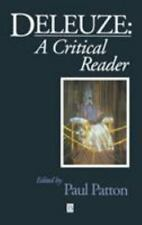Blackwell Critical Reader: Deleuze : A Critical Reader by Paul Patton (1997,...
