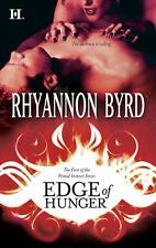 BUY 2 GET 1 FREE Edge of Hunger 1 by Rhyannon Byrd (2009, Paperback)