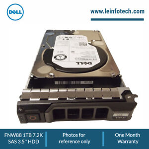FNW88 Dell 1-TB 6G 7.2K 3.5 SAS HDD w/F238F PowerEdge R-Series R630 R710 R715