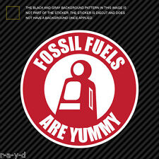 Fossil Fuels Are Yummy Sticker Die Cut Decal hot rod vintage parody