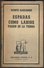 Vicente Alexandre Book Espadas Como Labios Pasion De La Tierra 1957