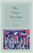 My Own Psalms by J. Jayashree (2007, Paperback)
