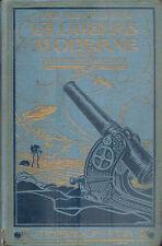 La Guerre Moderne et ses Nouveaux Procédés/Bellet/Darville/153 gravures/1916