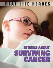 Stories About Surviving Cancer (Real Life Heroes), Bingham, Jane, Very Good Book