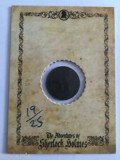 CULT STUFF MEMOIRS OF SHERLOCK HOLMES Artifact Coin Card 19/25