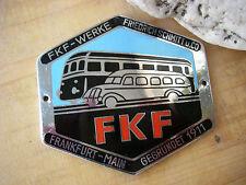 FKF WERKE FRIEDRICH SCHMIDT u. CO FRANKFURT- KAROSSERIE Plakette Badge