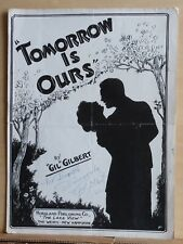 Tomorrow Is Ours  - 1947 sheet music - signed by author Gil Gilbert