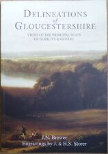 Gloucestershire Delineation of Views of the Principal Seats of Nobility New