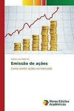 NEW Emissão de ações: Como emitir ações no mercado (Portuguese Edition)
