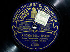 78 GIRI LA RONDA DEGLI SPETTRI (MUSICA MILITARE)1922 L'ESPRESSO FONOTIPIA ODEON