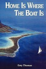 Home is Where the Boat Is